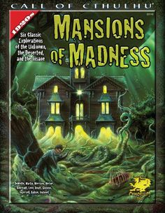 Mansions of Madness (Call of Cthulhu Horror Roleplaying, 1920s Era) by Michael DeWolfe, Wesley Martin, Mark Morrison and Penelope Love (Jun 15, 2007) | Book cover and interior art for Call of Cthulhu Roleplaying Game - CoC, Basic Role-Playing System, BRP, The Card Game, TCG, Living Card Game, LCG, Miskatonic University, H. P. Lovecraft, fantasy, horror, RPG, Chaosium Inc. | Create your own roleplaying game books w/ RPG Bard: www.rpgbard.com | Not Trusty Sword art: click artwork for source