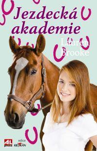 JEZDECKÁ AKADEMIE #LaureenBrooke #Alpress #Knihy #Koně