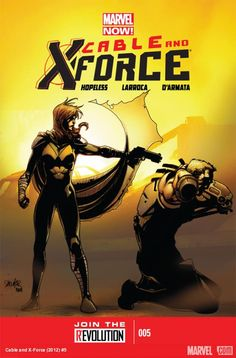 Written By Dennis Hopeless , Art And Cover Salvador Larroca , .X-Force is officially on the run. Cable must face his daughter Hope, the savior of AVX. The Uncanny Avengers are hot on their trail! Comic Book Covers, Comic Books Art, Comic Art, Book Art, Uncanny Avengers, The Uncanny, Hope Summers, Cable Marvel, Marvel Now