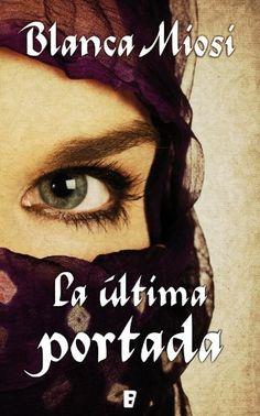 La última portada (B DE BOOKS) (Spanish Edition) by Blanca Miosi, http://www.amazon.com/dp/B007UQN2ZM/ref=cm_sw_r_pi_dp_PrMxqb1HFRXBT