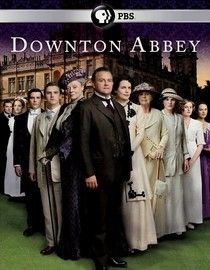 Downton Abbey - love it!