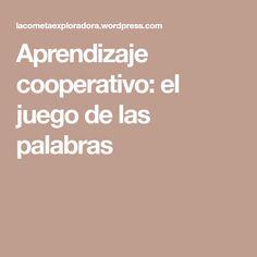 Aprendizaje cooperativo: el juego de las palabras