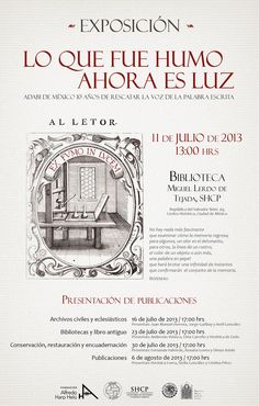 """ADABI de México invita a la exposición """"Lo que fue humo ahora es luz"""", que se inaugurará el próximo 11 de julio a las 13 hrs. Biblioteca Lerdo de Tejada, SHCP."""