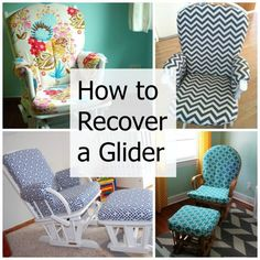 DIY tips for how to recover a nursery glider.