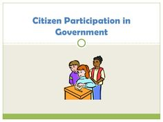 Citizen participation-in-government.2011-12ppt by HeatherP via slideshare