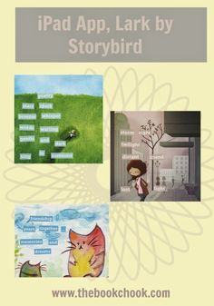 The Book Chook: iPad App, Lark by Storybird