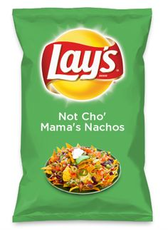 Wouldn't Not Cho' Mama's Nachos be yummy as a chip? Lay's Do Us A Flavor is back, and the search is on for the yummiest flavor idea. Create a flavor, choose a chip and you could win $1 million! https://www.dousaflavor.com See Rules.