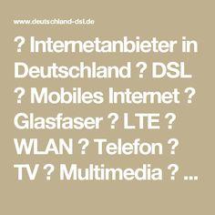 ☆ Internetanbieter in Deutschland ☆ DSL ★ Mobiles Internet ★ Glasfaser ★ LTE ★ WLAN ★ Telefon ★ TV ★ Multimedia ★ Internetflat ★ Telefonflat ★ Webhosting ★ Domain ★ Server ☆