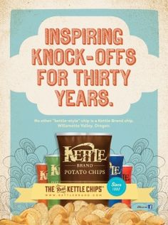 Kettle Chips—Really like their new ad campaign graphics.