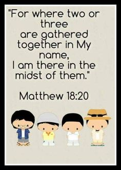 Matthew 18:20 - For where two or three are gathered together in My name, I am there in the midst of them…More at http://beliefpics.christianpost.com/ #together #Matthew