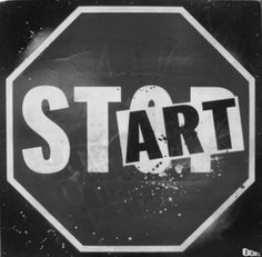stART (don't stop) #art #quote
