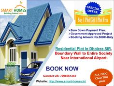 Buy Plots In Dholera,On Kamatalav- Gogla Road Near International Airport.  Plot size: 1900 Sq Feet  Rate: Rs. 555 per Sq. Feet  Special Offers !!  Buy 1 Plot & Get 1 Free  Zero Down Payment Plan  EMI options available for 24 months, 36 months and 48 months  Booking Amount Rs.5000/-Only  Main Features & Amenities:  Boundary Wall with an attractive entrance gate  Every Plot to be allotted, demarcated properly with Constructive Boundary  4 common plots for Park, Kids Play Area, Outdoor games…