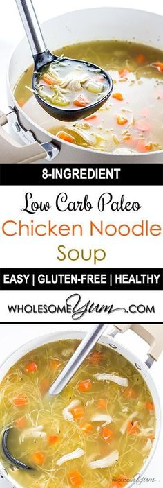 Low Carb Chicken Soup (Paleo, Gluten-free) - A healthier chicken noodle soup! This paleo, low carb chicken soup recipe is super easy with just 8 ingredients and 10 minutes prep time.