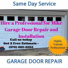 Hire a Professional for Mike Garage Door Repair and Installation  Call us today Get A Free Estimate - (970) 682-3353    Visit on website:- www.mikegaragedoorrepair.com