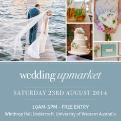 Next Wedding Upmaket- Sat 23rd August.  Over 55 of Perth's leading designers all under one roof.  FREE ENTRY  http://www.perthupmarket.com.au/event/august-2014-wedding-upmarket/
