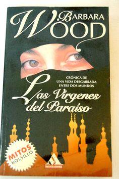Virgins of paradise by Barbara Wood.