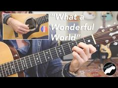 """Louis Armstrong """"What a Wonderful World"""" - Complete Guitar Lesson - YouTube"""