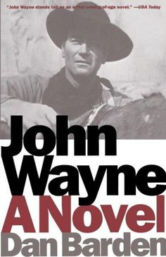 "Read ""John Wayne A Novel"" by Dan Barden available from Rakuten Kobo. In this immensely captivating and imaginative novel, perfectly set at the intersection of fact and fiction, Dan Barden s. John Wayne Quotes, John Wayne Movies, The Quiet Man, Irish Catholic, Actor John, Life Is Hard, Film Music Books, Michael Fassbender, Best Memories"
