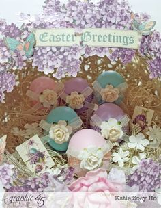 """Love the Easter eggs in this Sweet Sentiments """"Easter Greetings"""" nest by Katie #graphic45"""