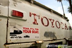 Yeah, It'll tow your boat! Mini Trucks, 4x4 Trucks, Toyota Trucks, Car Humor, Car Stickers, Funny Signs, Toyota Land Cruiser, Offroad, Recreational Vehicles