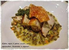 Me, you & pets too: Porco com lentilhas