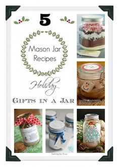 5 Mason Jar Recipes ~ Holiday Gifts in a Jar