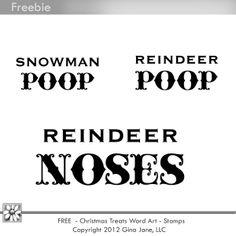 Snowman Poop - Reindeer Noses,  Reindeer Poop - Free digital stamps.Gina Jane Designs - DAISIE Company