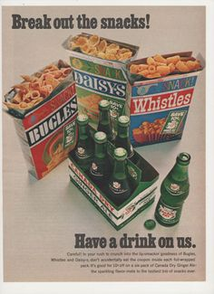 1967 Bugles Daisies Whistles Snacks and Canada Dry ad.