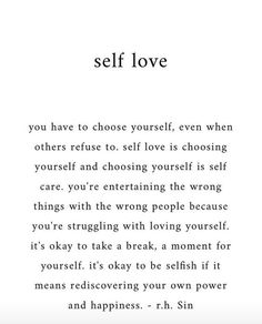 Self love Source. yourself Self love The Words, Words Quotes, Me Quotes, Sayings, Wisdom Quotes, Self Love Affirmations, Love Yourself Quotes, How To Love Yourself, Learning To Love Yourself