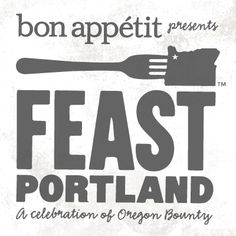 Feast Portland - A Celebration of Oregon Bounty in September.#FeastPDX Amazing culinary event. Loved the Night Market and High Comfort! Until 2014!