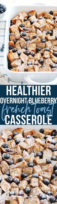 Warm and delicious Overnight Blueberry French Toast Casserole that is lighter in calories, high in protein and can easily be made the night before for the perfect morning breakfast! @allwhiteseggs #allwhiteseggwhites #ad