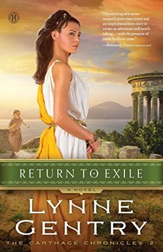 Return to Exile: A Novel (The Carthage Chronicles) by Lynne Gentry http://www.amazon.com/dp/1476746362/ref=cm_sw_r_pi_dp_JhIPub0HAG7WC