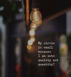 Quality not quantity..