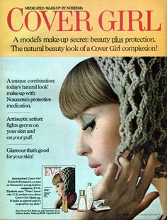 Nine 1967 Cover Girl Makeup Ads by Natural Looks, Natural Beauty, Cover Girl Makeup, Makeup Ads, Covergirl, Your Skin, Make Up, Medical, Glamour