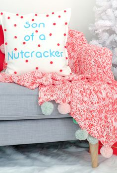 A Kailo Chic Life: DIY It - Elf Quote Christmas Pillows - son of a nutcracker - silhouette cameo cut files and HTV (heat transfer vinyl) to create your own fun Christmas pillows