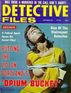 Detective magazine cover scan of the day. Vampire Bites, Blonde Bob Cuts, Curly Blonde, Girls Diary, Girl Tied Up, True Detective, Damsel In Distress, Book And Magazine, Pulp Art