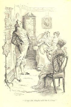 I hope Mr. Bingley will like it, Lizzy - Pride & Prejudice, 1895