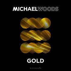 Michael Woods - Gold (Galavant Remix) [OUT NOW] by Armada Music