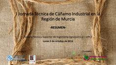 Resumen I Jornada Técnica Cáñamo Industrial en la Región de Murcia