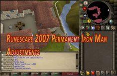 Runescape 2007 Permanent Iron Man Adjustments