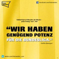 """Fußball-Spruch Klassiker der Woche - jeden Freitag """"neu"""". #87 #FSKdW - """"Wir haben genügend Potenz für die Bundesliga"""" - Steffen Baumgart #Interwetten"""
