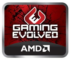 AMD's Gaming Evolved program represents our deep commitment to PC gamers, PC game developers, and the PC gaming industry to deliver innovative technologies, nurture open industry standards, and to help the gaming industry create the best possible gaming experience on the world's best gaming platform—the PC.
