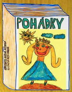 Navrhujeme obal ke knize pohádek - 3. třída a povídání Z čeho se skládá kniha http://blog.cdsm.cz/z-ceho-se-sklada-kniha/