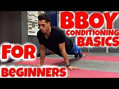 Bboy Conditioning & Strength Exercises for Beginners | Bboy Tutorial | How to Breakdance - YouTube