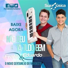 FRANK E EDUARDO - MÚSICAS NOVAS DE TRABALHO  http://suamusica.com.br/frankeeduardo2015