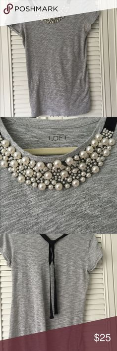 Loft grey embellished neckline T Grey Loft T with pearl embellished neckline. Black ribbon that ties in back. In perfect condition LOFT Tops Tees - Long Sleeve