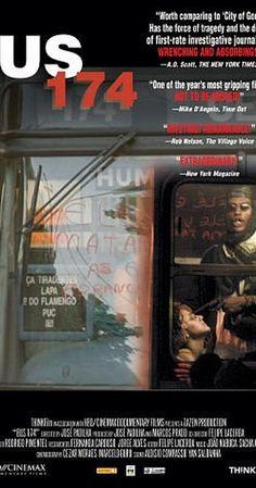 Bus 174 (2002) on IMDb: Movies, TV, Celebs, and more...