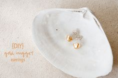 DIY Gold Nugget Earr