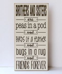 Look what I found on #zulily! Cream & Brown 'Brothers & Sisters' Wall Sign by Vinyl Crafts #zulilyfinds