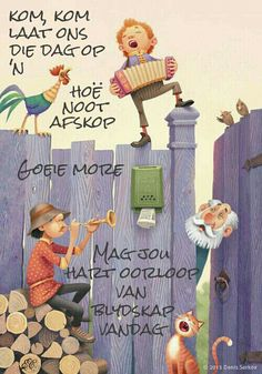 Greetings For The Day, Morning Greetings Quotes, Good Morning Messages, Good Morning Good Night, Good Night Quotes, Good Morning Wishes, Beautiful Quotes Inspirational, Christian Greetings, Lekker Dag